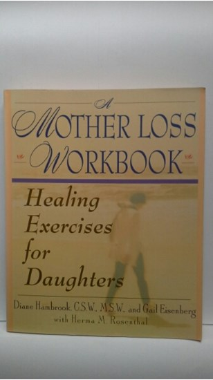 Afbeelding van A Mother Loss Workbook