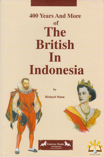 Afbeelding van 400 years and more of The British in Indonesia