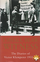 Afbeelding van I shall Bear witness - Diaries of Victor Klemperer 193-1941