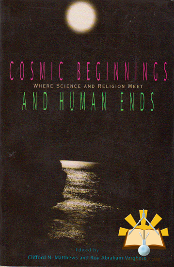 Afbeelding van Cosmic Beginnings and Human Ends