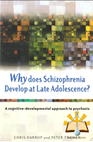 Afbeelding van Why Does Schizophrenia Develop at Late Adolescence?