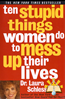 Afbeelding van 10 Stupid Things Women Do to Mess Up Their Lives
