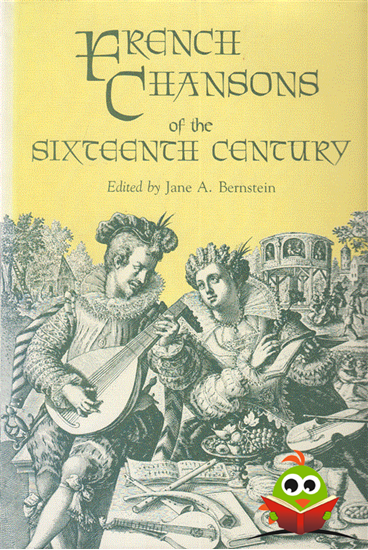 Afbeelding van French Chansons of the Sixteenth Century