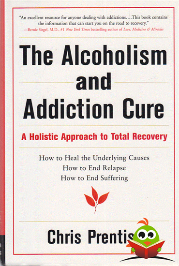 Afbeelding van The Alcoholism and Addiction Cure