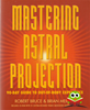 Afbeelding van Mastering Astral Projection