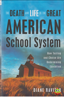 Afbeelding van The death and Life of the great American School system