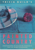 Afbeelding van Tricia Guild's Painted Country