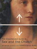 Afbeelding van The Unauthorized Guide to Sex and Church