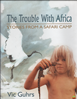 Afbeelding van The Trouble with Africa