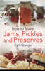 Afbeelding van How To Make Jams, Pickles and Preserves