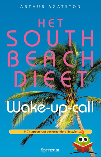 Afbeelding van Het South Beach dieet wake - up - call