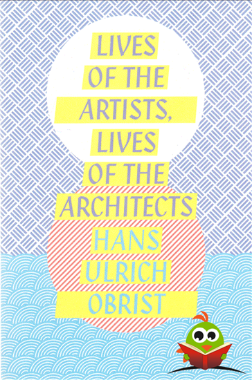 Afbeelding van Lives of the Artists, Lives of the Architects