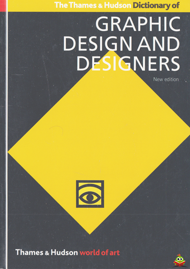 Afbeelding van The Thames & Hudson Dictionary of Graphic Design and Designers