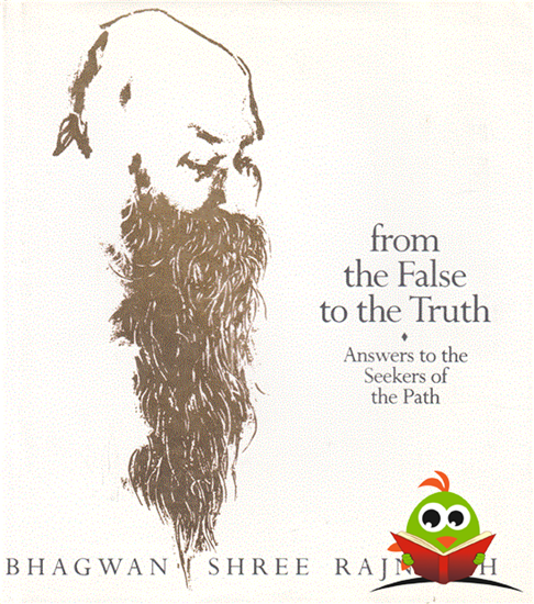Afbeelding van From the False to the Truth: Answers to the Seekers of the Path