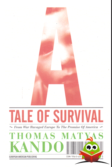 Afbeelding van Tale of Survival bt Thomas Matyas Kando