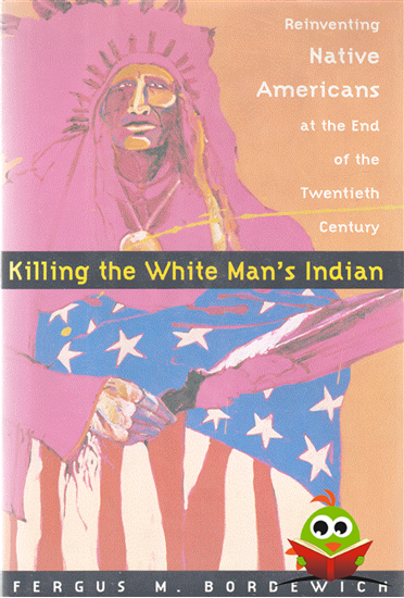 Afbeelding van Killing the White Man's Indian