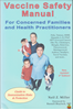 Afbeelding van Vaccine Safety Manual for Concerned Families and Health Practitioners